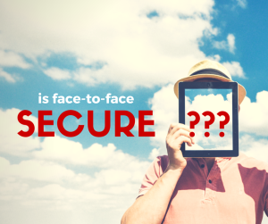 Is face to face identity verification secure?